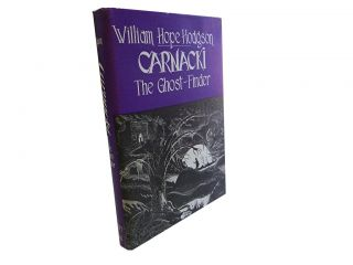 Carnackie the Ghost-Finder. William Hope Hodgson