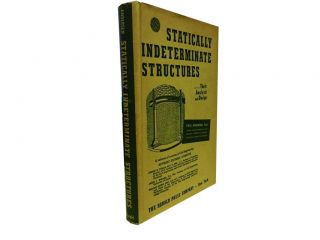 Statically Indeterminate Structures:; Their Analysis and Design. Paul Andersen