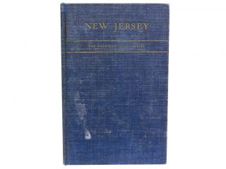 New Jersey:; A Guide to Its Present and Past