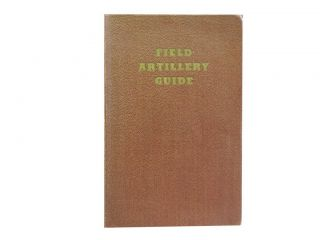 Field Artillery Guide