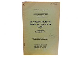 On Coccids Found On Roots of Plants in Egypt:; Technical and Scientific Service Entomological...