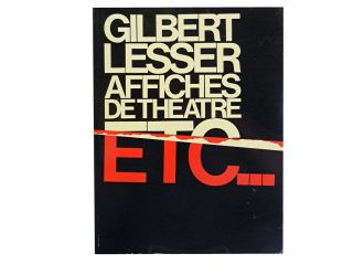 Gilbert Lesser Affiches De Theatre Etc