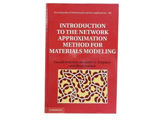 Introduction to the Network Approximation Method for Materials Modeling:; Encyclopedia of...