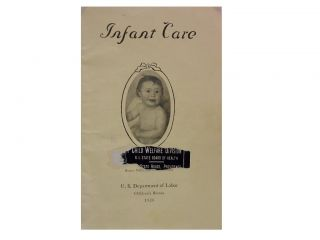 Infant Care:; Bureau Publication No. 8