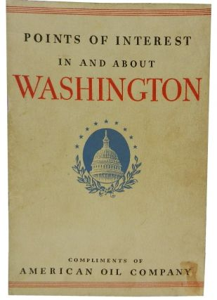 Points of Interest In and About Washington. American Oil Co