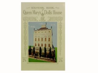 Souvenir Book of Queen Mary's Doll's House