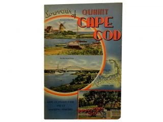 Souvenir of Quaint Cape Cod:; Land of Pilgrim Fame and of Seafaring Memories
