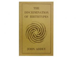 The Discrimination of Birth-Types:; In Relation To Disease. John M. Addey M. A