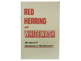 Red Herring and Whitewash:; The Record of Communism in the Government