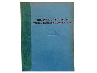 The Book of the Sixth World Fantasy Convention 1980