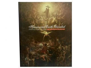 Heaven and Earth Unveiled:; European Treasures from the Tanenbaum Collection. Patrick Shaw Cable