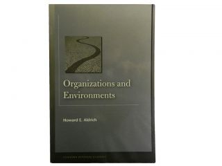 Organizations and Environments. Howard E. Aldrich