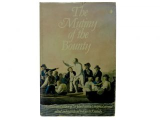The Mutiny of the Bounty. ed, intro, Sir John Barrow, Gavin Kennedy