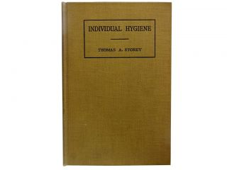 Individual Hygiene:; Prepared For Use By College Students. Thomas A. Storey