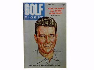Golf Digest Vol. 12, No. 4, May 1961. H. R. Gill Jr