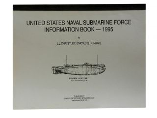 United States Naval Submarine Force Information Book - 1995. J. L. Christley