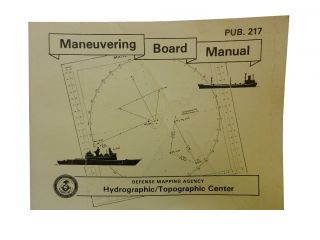 Maneuvering Board Manual Pub. 217