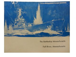 The Battleship Massachuestts:; Fall River, Massachusetts
