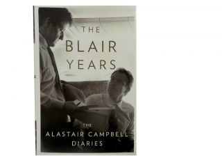 The Blair Years:; Extracts from the Alastair Campbell Diaries. Alastair Campbell