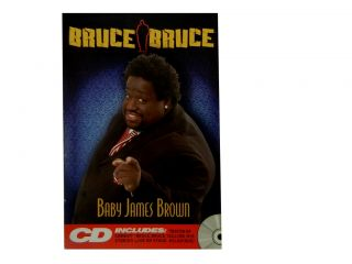 Baby James Brown. Bruce Bruce
