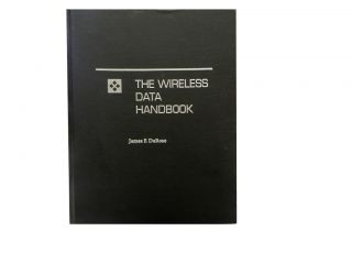 The Wireless Data Handbook. James F. DeRose