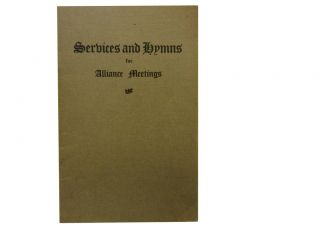 Services and Hymns for Alliance Meetings