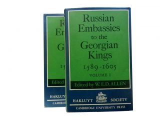 Russian Embassies to the Georgian Kings 1589-1605 (2 vols). ed, intro, W. E. D. Allen, Anthony...