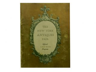 The New York Antiques Fair:; Official Gold Book Program