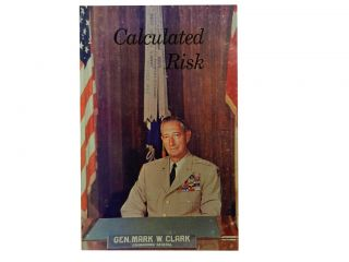 Calculated Risk. Mark W. Clark