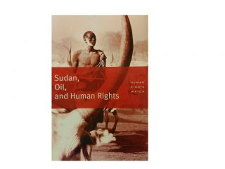 Sudan, Oil, and Human Rights