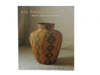 All Things Connected:; Native American Creations