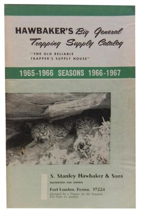 Hawbaker's Big General Trapping Supply Catalog, Seasons 1965 - 1967