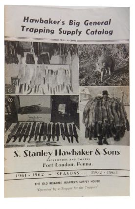 Hawbaker's Big General Trapping Supply Catalog, Seasons 1961- 1963
