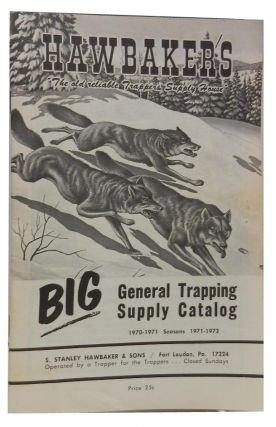 Hawbaker's Big General Trapping Supply Catalog, Seasons 1970- 1972