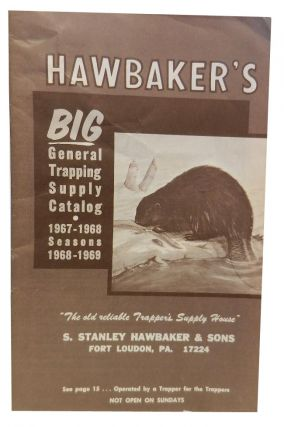 Hawbaker's Big General Trapping Supply Catalog, Seasons 1967- 1969
