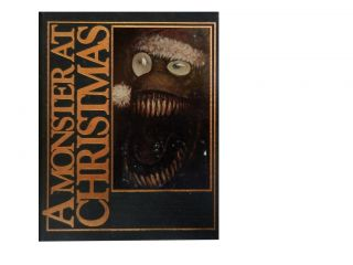 A Monster At Christmas. Thomas Canty, Phil Hale