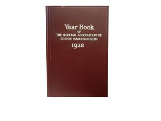 Year Book of The National Association of Cotton Manufacturers 1928