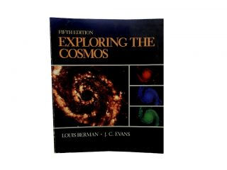 Exploring the Cosmos. Louis Berman, J. C. Evans