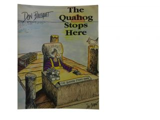 The Quahog Stops Here. Don Bousquet