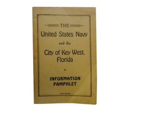 The United States Navy and the City of Key west, Florida:; Information Pamphlet