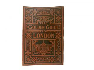 The Golden Guide to London