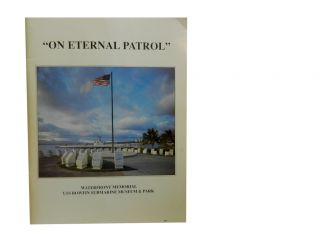 """On Eternal Patrol"":; Waterfront Memorial USS Bowfin Submarine Museum & Park"