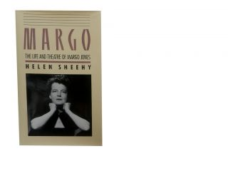 Margo:; The Life and Theatre of Margo Jones. Helen Sheehy