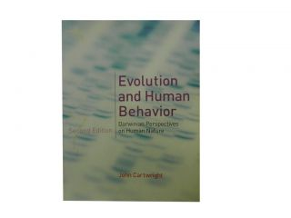 Evolution and Human Behavior:; Darwinian Perspectives on Human Nature. John Cartwright