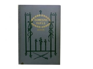 Domestic Duels:; or, Evening Talks on the Woman Question. Ernest A. Girvin