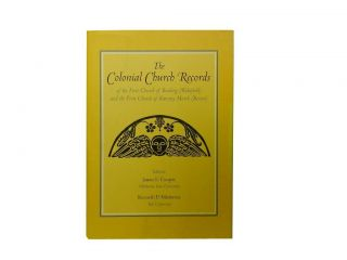 The Colonial Church Records:; of the First Church of Reading (Wakefield) and the First Church of...