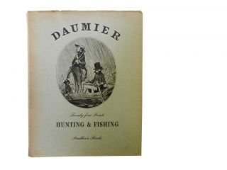 Honore Daumier:; Hunting & Fishing