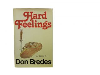 Hard Feelings. Don Bredes