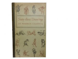 Sixty-three Drawings. Warren Chappell, Isabel Bishop, Eleanor Steiner-Prag, comment, checklist