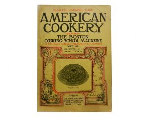 American Cookery Vol. XXXVII, June-July, 1932 -- May, 1933:; Formerly the Boston Cooking School...